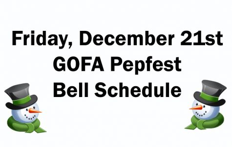 Friday – GOFA Pepfest bell schedule