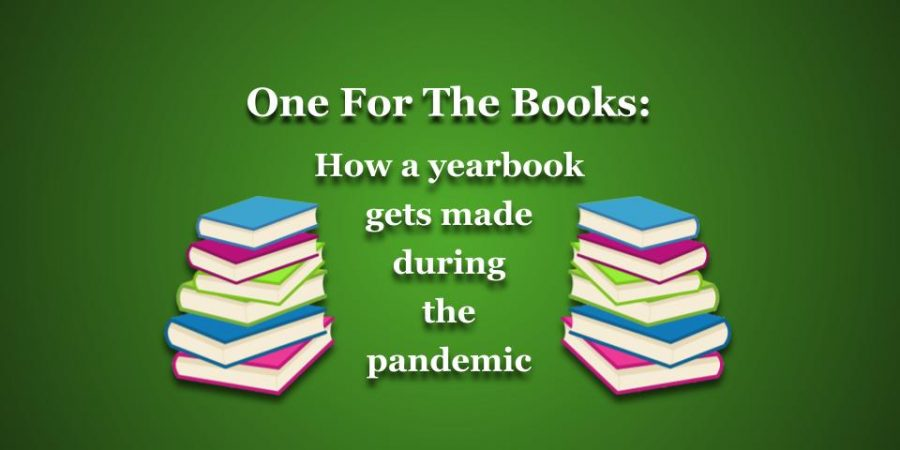 One for the books: making the yearbook during a pandemic