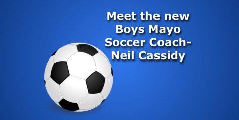 Meet the new Boys Soccer coach, Neil Cassidy