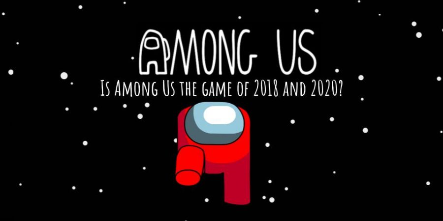 Is Among Us the game of 2018 and 2020?