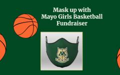 Mask up with Mayo Girls Basketball fundraiser