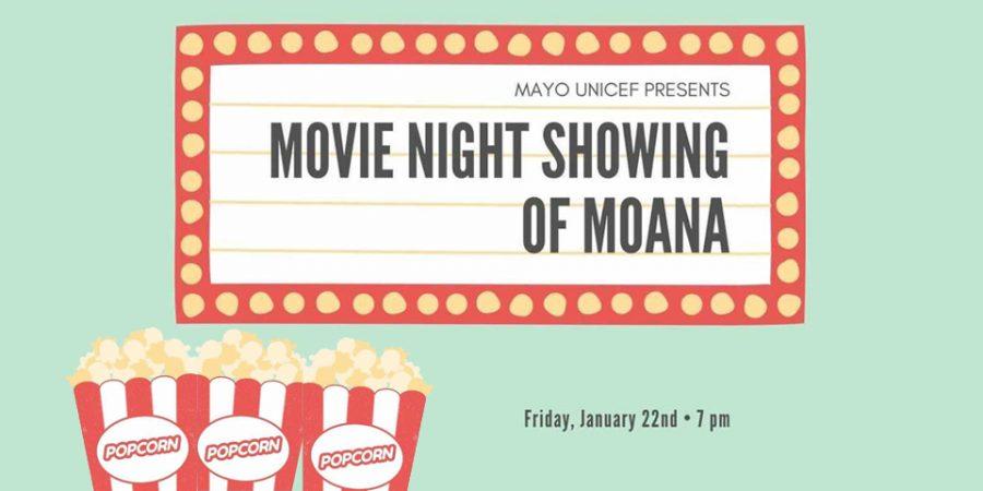 Mayo High School UNICEF hosting movie night Friday, January 22nd