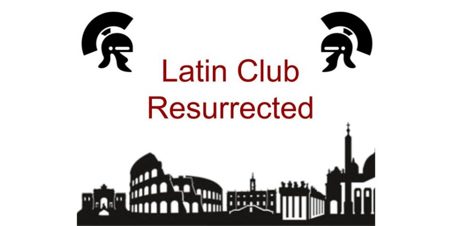 Latin Club Resurrected