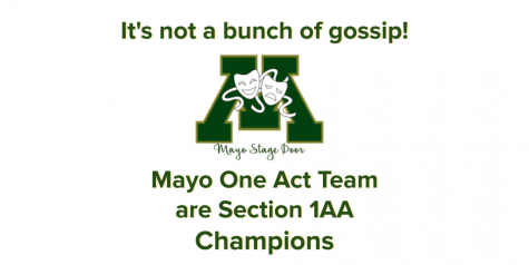 Its not a bunch of gossip - Mayo One Act Team Section 1AA Champions!