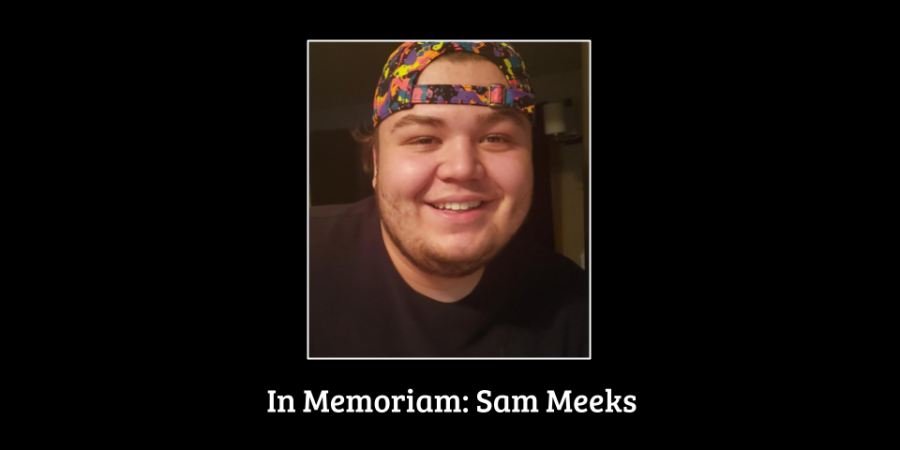 In Memoriam: Sam Meeks